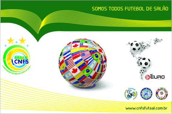 d6c28f4209fc3 A Confederação Nacional de Futebol de Salão www.cnfsfutsal.com.br anunciará  nos próximos dias mais um evento internacional de futebol de salão no  Brasil.